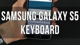 Samsung Galaxy S5 Default Keyboard Tips and Tricks