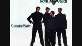 Soul 4 Real- Candy Rain