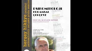 Psikomitoloji Kuramsal Çerçeve Prof.  Dr.  Mehmet Bilgin SAYDAM