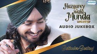 Hazaarey Wala Munda by Satinder Sartaaj | JukeBox | New Punjabi Songs 2017 | Shemaroo Punjabi 2017