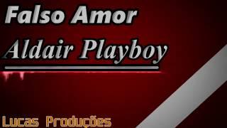 Falso Amor - Aldair Playboy (Cover - HQ)