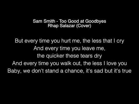 Sam Smith Too Good at Goodbyes Lyrics