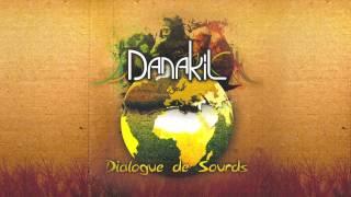 📀 Danakil - Dialogue de Sourds [Full Album]