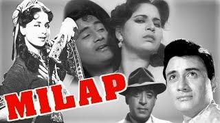 Milap | Full Classical Movie | Superhit | Dev Anand | Geeta Bali | 1955