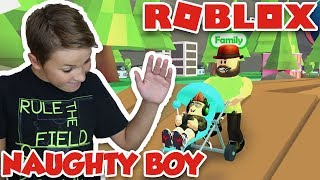I AM A NAUGHTY BOY in ROBLOX ADOPT ME!