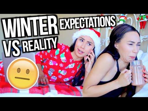 Expectations Vs. Reality Winter Break MyLifeAsEva
