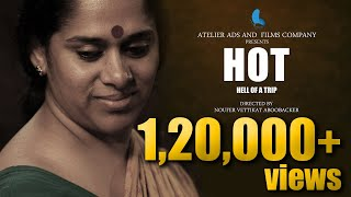 HOT | Hell Of A Trip | Malayalam Short Film 2017 HD | Sajitha Madathil | Dona Saha | Avinash