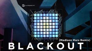 TRITONAL - Blackout (Madison Mars Remix) // Launchpad Cover