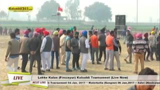 Lohke Kalan (Firozepur) Kabaddi Tournament 04 Jan 2017(Live)