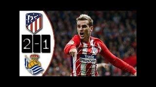ATLETICO MADRID vs REAL SOCIEDAD : Liga Santander 2017 Buts et Résumé du match