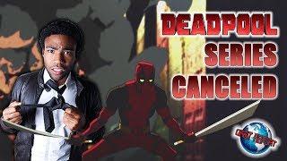 Donald Glover Deadpool Series Canceled - Orbit Report
