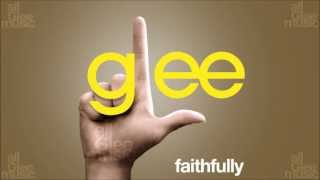 Faithfully | Glee [HD FULL STUDIO]