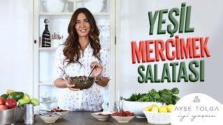 Yeşil Mercimek Salatası Nasıl Yapılır? | Ayşe Tolga İyi Yaşam