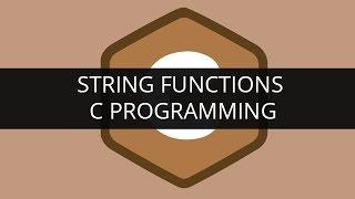 String Functions In C Programming | Edureka