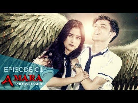 Amara Sahabat Langit - Episode 01   Sinetron 2017