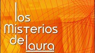 Los Misterios de Laura - Capítulo 3