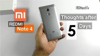 Xiaomi Redmi Note 4 Thoughts after 5 Days Usage | Gaming, Camera, Battery, Pros and Cons