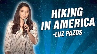 Luz Pazos: Hiking In America (Stand Up Comedy)