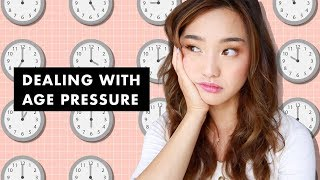 Dealing With Age Pressure   My Experience