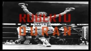Roberto Duran - Panama's Finest (Tribute)