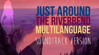 Just Around the Riverbend - Soundtrack Multilanguage