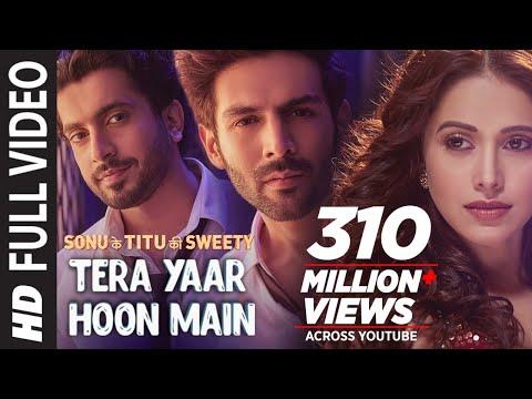 Xxx Mp4 Full Video Tera Yaar Hoon Main Sonu Ke Titu Ki Sweety Arijit Singh Rochak Kohli Song 2018 3gp Sex