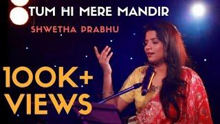 tumhi mere mandir classical song by shwetha prabhu original singer lataji