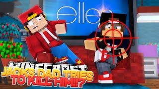 Minecraft Adventure - JACKS DAD TRY'S TO ASSASSINATE JACK!!