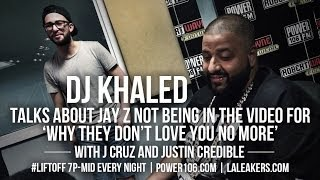 DJ Khaled Talks About Why Jay Z Is Not In His Video