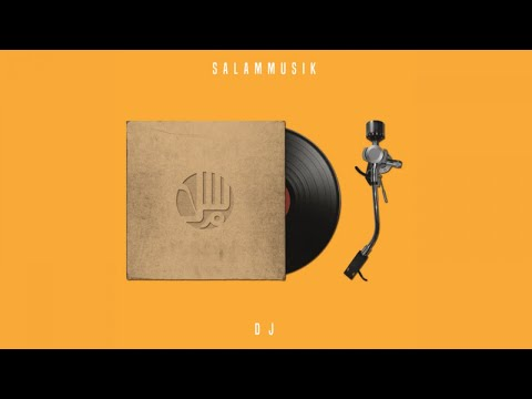 Salammusik Dj Official Music Video With Lyrics