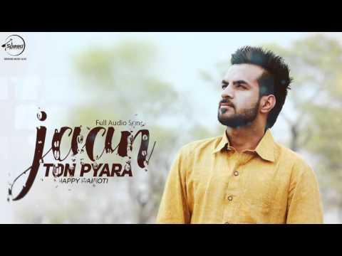 Xxx Mp4 Jaan Ton Pyara Full Audio Song Happy Raikoti Punjabi Song Collection Speed Records 3gp Sex