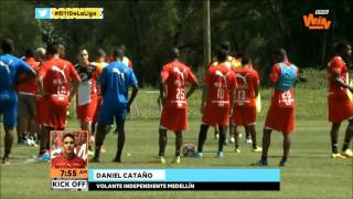 Daniel Cataño, refuerzo de Medellín  en Kick Off   Win Sports
