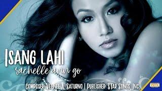 Rachelle Ann Go - Isang Lahi