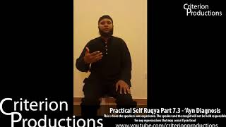Practical Self Ruqya Part 7.3 - 'Ayn (Evil Eye) Diagnosis By Saeed Abdullah
