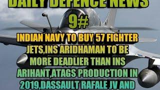 NEWS 9:ATAGS GUN,RELIANCE DASSAULT JV,INDIAN NAVY NEW JET,INS ARIDHAMAN,CRYOGENIC ENIGINE AND MORE