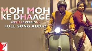Moh Moh Ke Dhaage Female Version - Full Song Audio | Dum Laga Ke Haisha | Monali Thakur