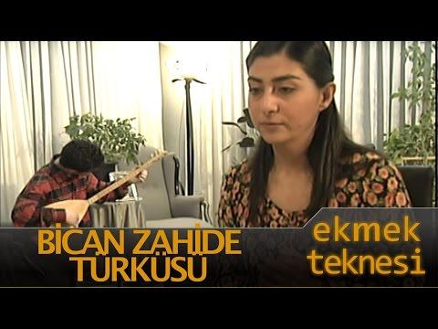Ekmek Teknesi Bican Zahide Türküsü