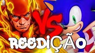 CarlosEdits#3: Flash vs Sonic(DDT) [7 MINUTOZ] REEDIÇÃO