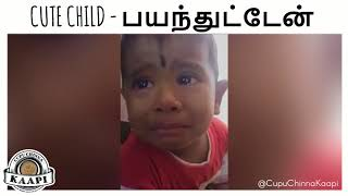 Cute Child Is Scared For Being Naughty | பயந்துட்டேன் | Indian Funny Videos | Tamil | Full HD