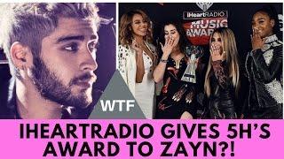 WTF! iHeartRadio Accidentally Gives Fifth Harmony's Award to Zayn?!