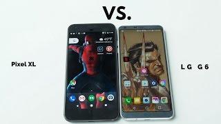 LG G6 vs Pixel XL: Battle Vid