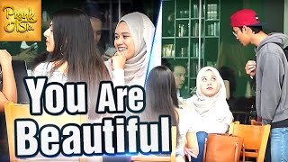 You Are Beautiful | Boy Compliments EVERY Girl | Prank Asia