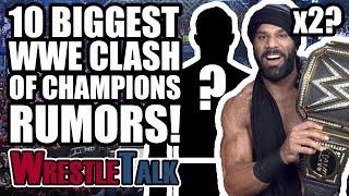 10 BIGGEST WWE Clash Of Champions RUMORS & Surprises! | WrestleTalk News Dec. 2017