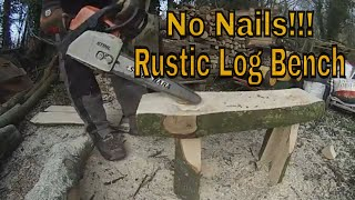 How To Make A Rustic Log Bench With No Nails DIY.