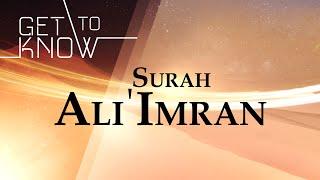GET TO KNOW: Ep. 3 - Surah Ali 'Imran - Nouman Ali Khan - Quran Weekly