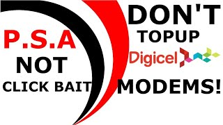 Don't add credit to you Digicel modem and activate a plan
