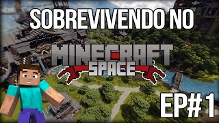 Sobrevivendo no MinecraftSpace.Net EP#1