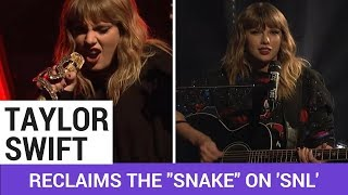 """Taylor Swift Reclaims The """"Snake"""" On 'SNL'"""