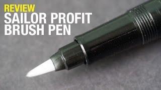 Review: Sailor Profit Brush Pen