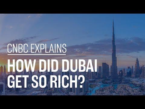 How did Dubai get so rich CNBC Explains